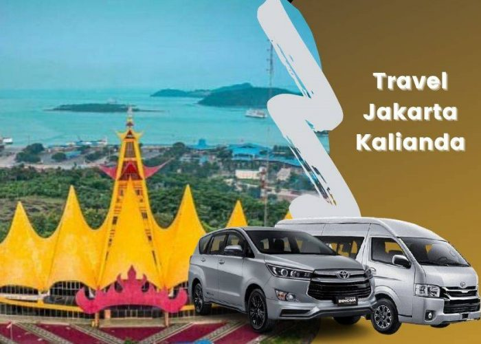 Travel Jakarta Kalianda Terbaik dengan Armada Berkualitas
